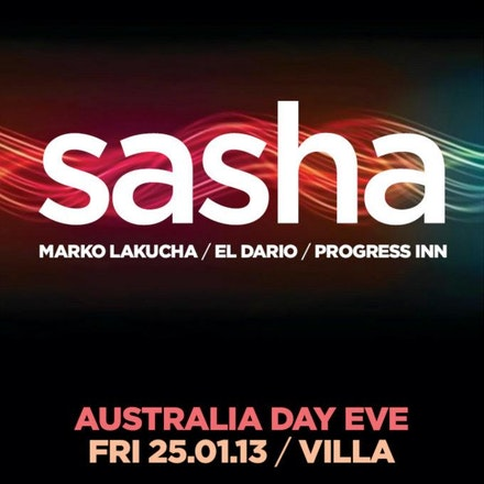 Boomtick presents Sasha, Villa, 25 January 2013 - This is it! The legendary DJ Sasha returns to Perth to headline his own show for the first time in nearly...